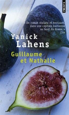 Guillaume et nathalie, Yanick Lahens